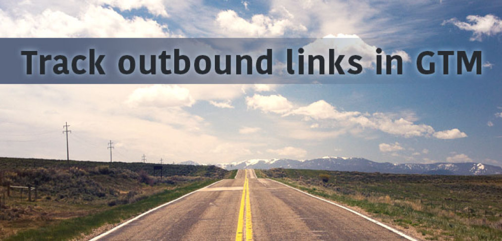 Track outbound links with Google Tag Manager